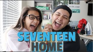 SEVENTEEN(세븐틴) - Home MV REACTION!!!