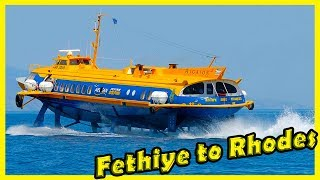 A Trip in the Direction of Fethiye, Turkey - Rhodes Greece on a High-Speed Catamaran 2018.