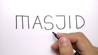 HEBAT, cara menggambar MASJID dari kata MASJID
