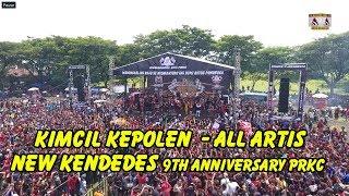Download lagu 9th Anniversary PRKC -  Kimcil Kepolen  - All Artis -  New Kendedes supertrack