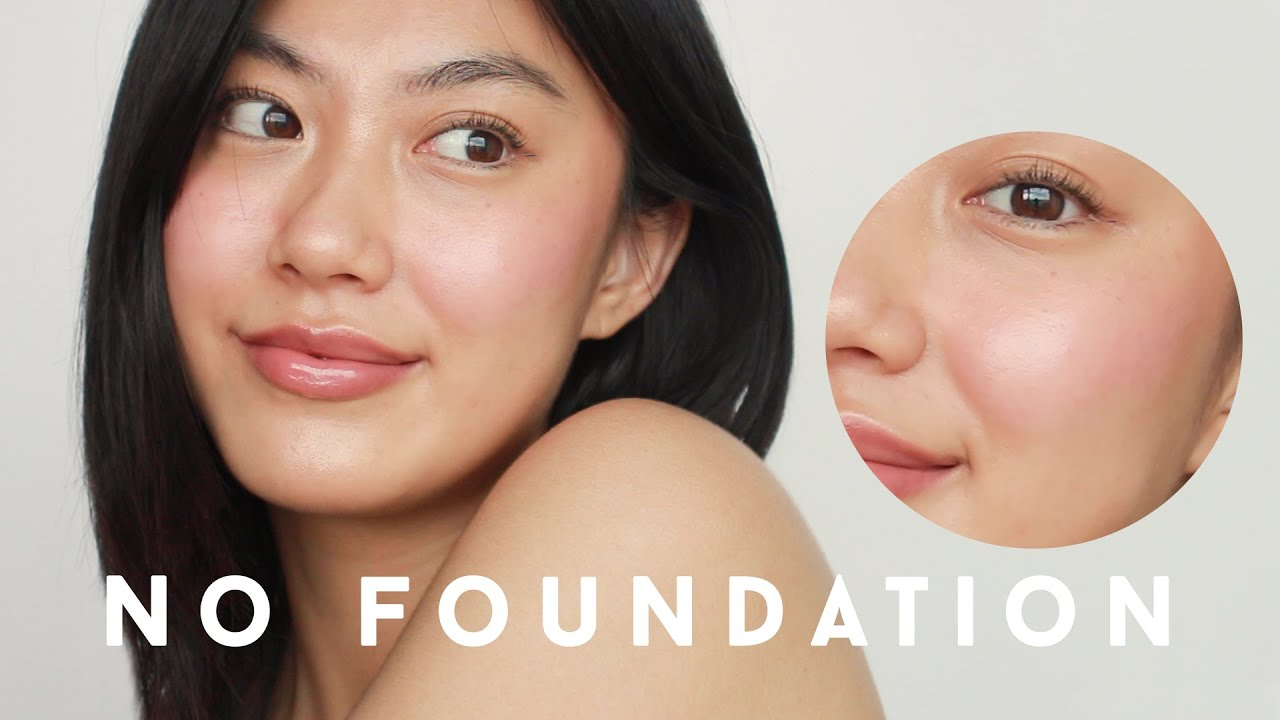 No Foundation Makeup Routine • tips for covering blemishes WITHOUT foundation