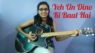 Yeh Un Dinon Ki Baat Hai |Title Song |Guitar Cover