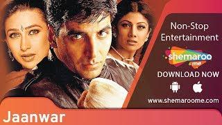 Jaanwar [1999] Akshay Kumar | Karisma Kapoor | Shilpa Shetty | Best Action Movie Thumb