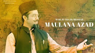 Woh Jo Tha Ek Messiah Maulana Azad - Trailer #2   Official Trailer   Releasing 18th January 2019