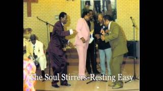 Soul Stirrers-Resting easy(Rev. Luther Gamble)