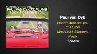 [6.42 MB] Paul van Dyk feat. Plumb - I Don't Deserve You (Maor Levi & Bluestone Remix)