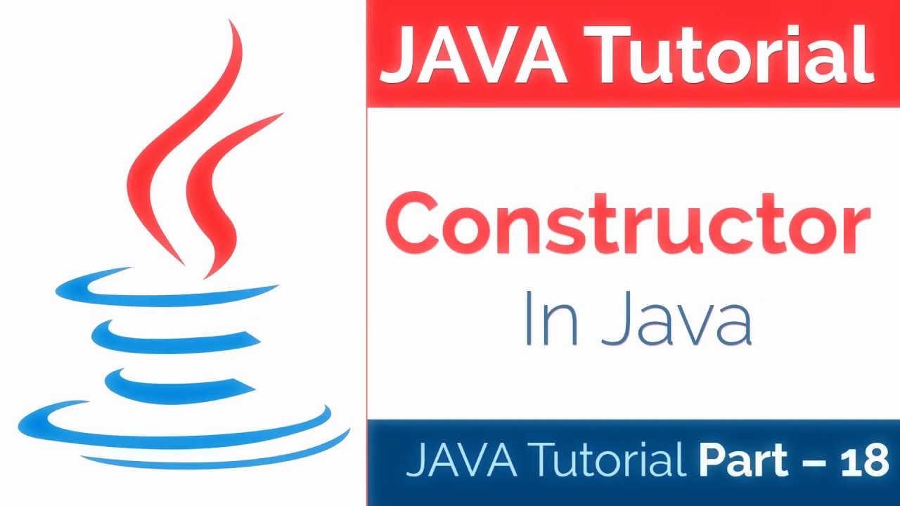 Java Constructors - How to use Constructors in Java   Java