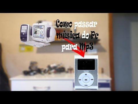 Como passar música do PC para o MP3... _Andrei CH_