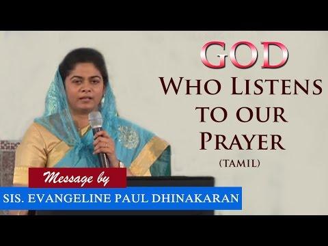 GOD Who Listens to our Prayer (Tamil) - Sis. Evangeline Paul Dhinakaran
