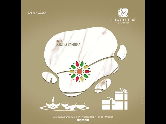 Happy Raksha Bandhan || Livolla Granito