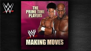 "WWE: ""Making Moves"" (The Prime Time Players) [Whistle Intro] Theme Song + AE (Arena Effect)"