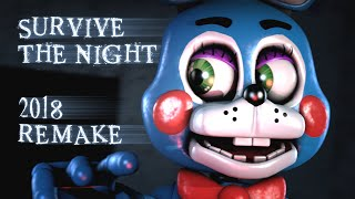 - SFM FNAF Survive the Night FNaF 2 Song by MandoPony 2018 REMAKE 200K SUBSCRIBERS