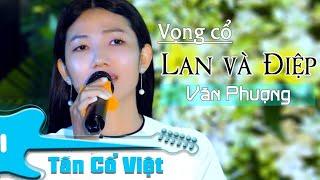 Em gái đàn hay hát ngọt đệ tử ruột NS Văn Hải...Văn Phượng | Vọng cổ Lan và Điệp