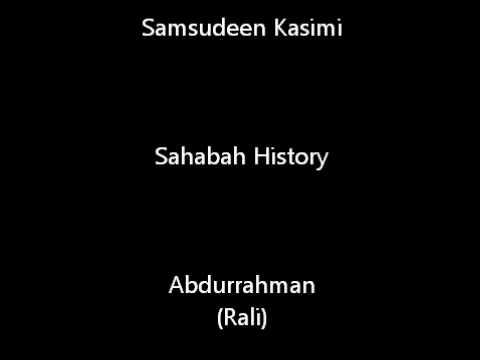 History of Sahabi Abdur Rahman (RA)