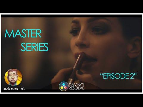 Master Series Color Grading Tutorial Davinci Resolve Part 2