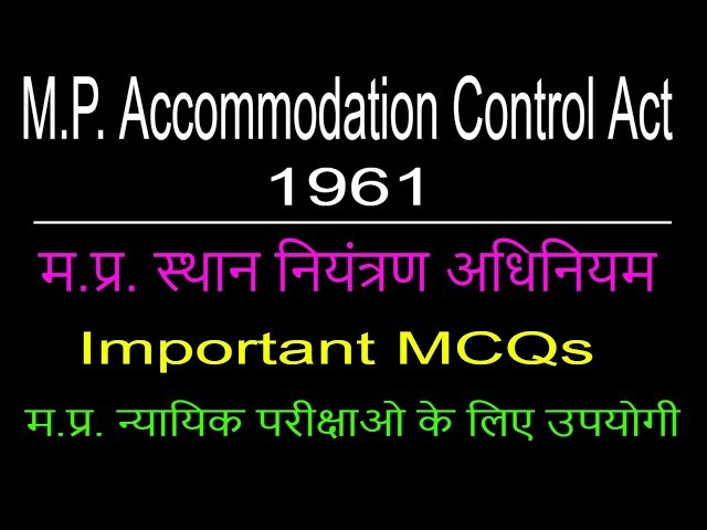 M.P. Accommodation Control Act 1961    Important MCQs    ?.???. ????? ???????? ??????? 1961