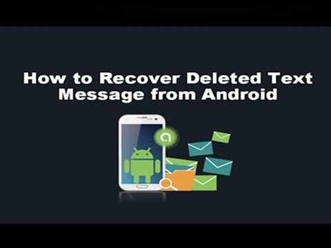 How to recover deleted text messages on android phone without rooting