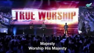 Majesty (Jack W. Hayford) @ City Harvest Church