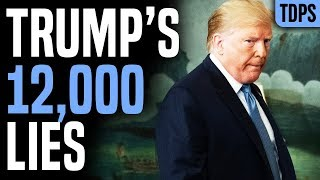 Trump Lie Count EXPLODES to 12,000+