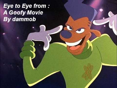 A Goofy Movie - Eye To Eye (Movie/Rare Version)