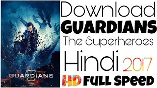 Download Guardians Movie in Hindi Audio