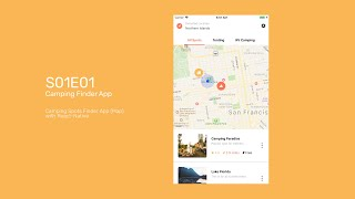 Gambar cover S01E01 - Camping Spots Finder App - Map - React Native