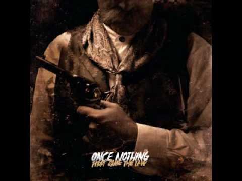 """ONCE NOTHING - """"The Intimidator"""" w/ Lyrics"""