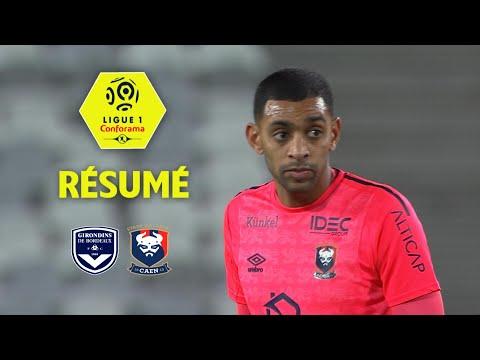 Girondins de Bordeaux - SM Caen (0-2)  - Résumé - (GdB - SMC) / 2017-18
