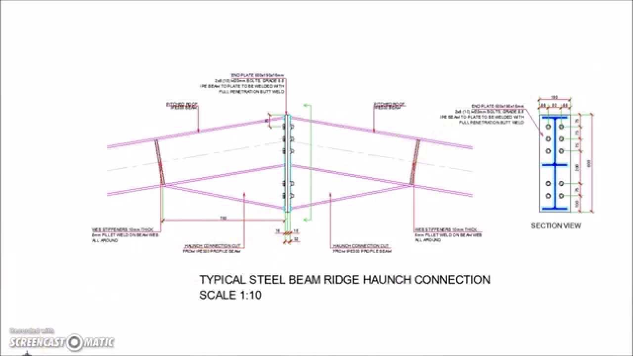 Steel Beam Ridge Apex Haunch Bolted Connection Youtube