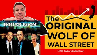 The ORIGINAL Wolf Of Wall Street Money In The Movies Reviews Boiler Room