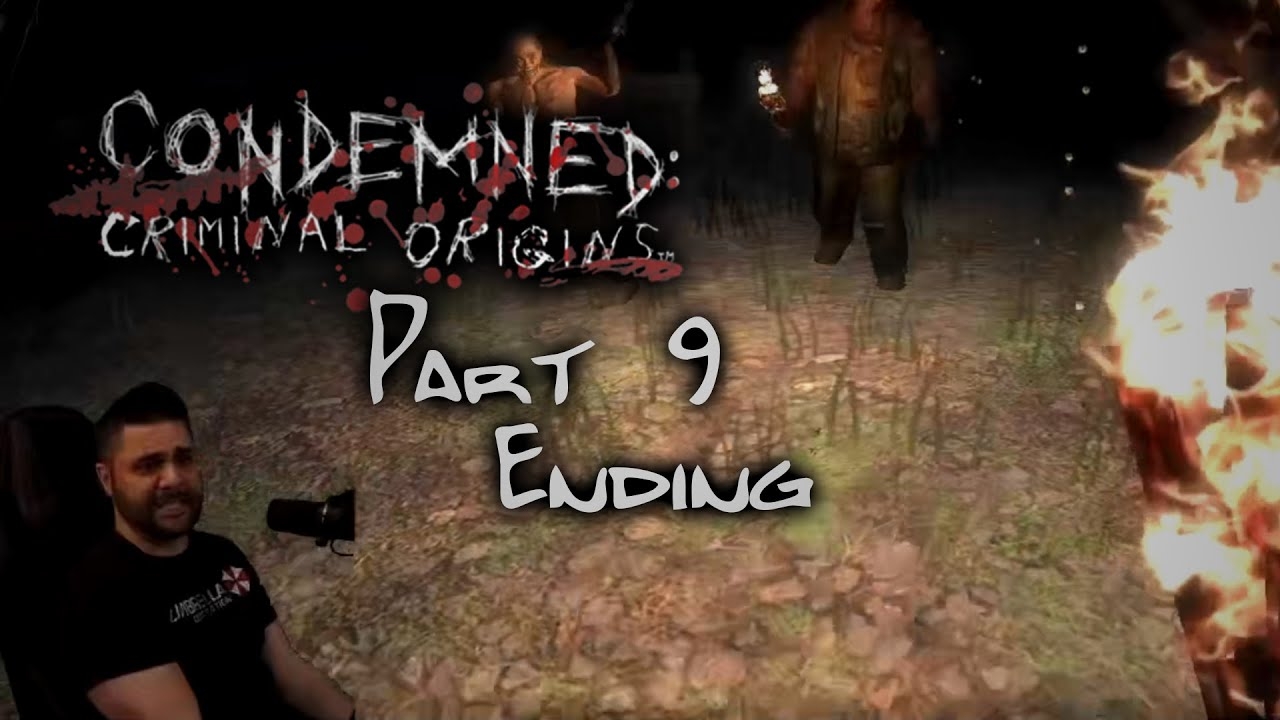 Ending.... times 2? Condemned (PC) Part 9
