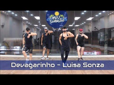 Devagarinho - Luisa Sonza - Coreografia - Meu Swingão.