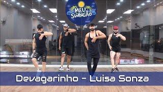 Baixar Devagarinho - Luisa Sonza - Coreografia - Meu Swingão.