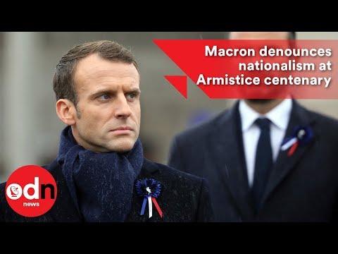 Macron denounces nationalism at Armistice centenary