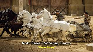 """Chariot Racing"" ~ Rob Deas scoring demo"