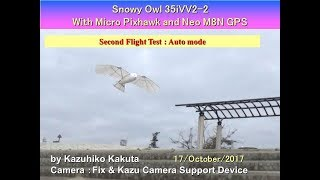 SnowyOwl35iVV2-2 With Micro Pixhawk and Neo M8N GPS : Second Flight Test : Auto mode thumbnail