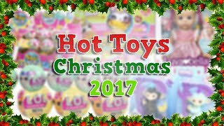 Top 5 Hottest Toys For Christmas 2017!