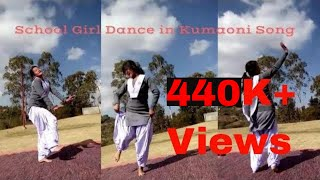 School Girl Dance In Kumaoni Song 2018 Fresh Uttarakhand