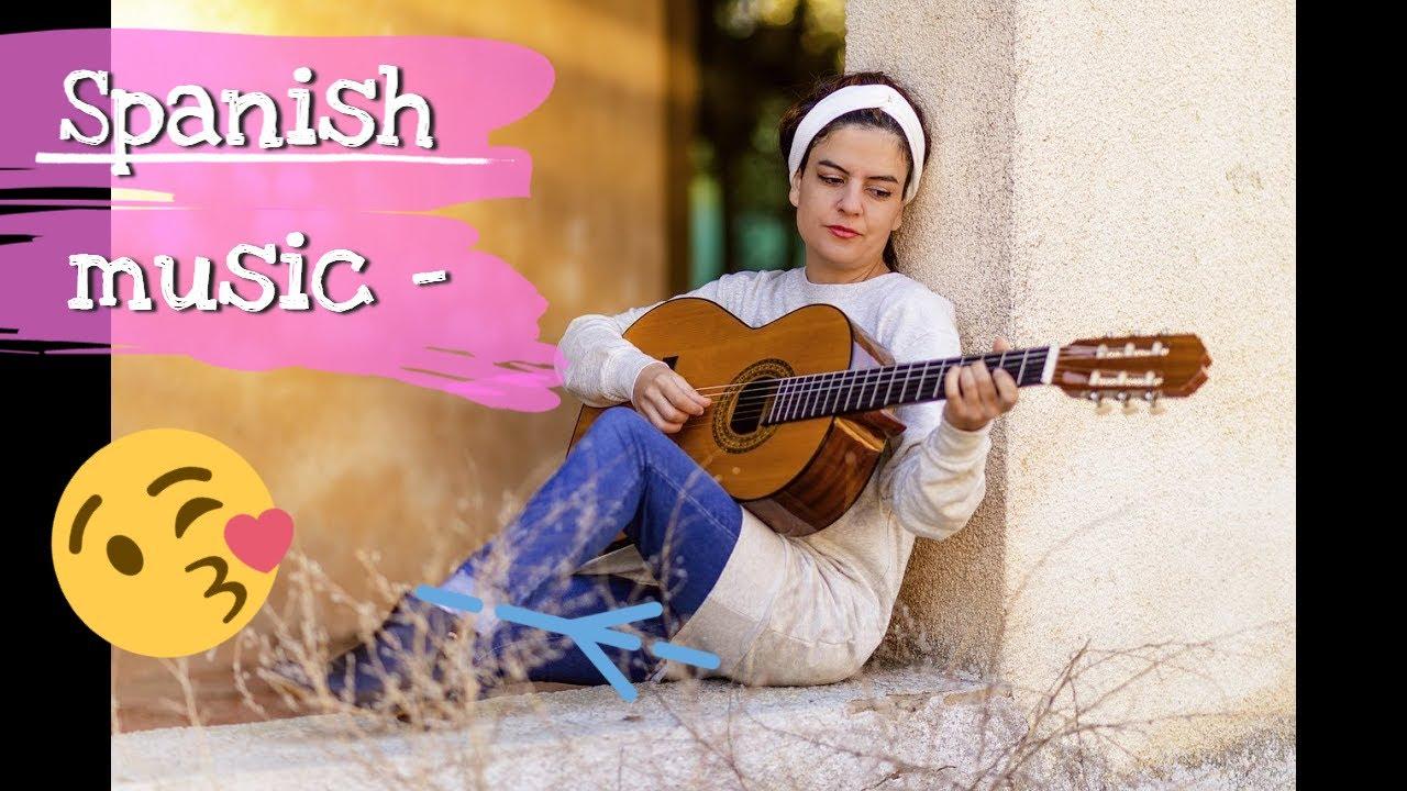 Spanish music - the best Spanish guitar sensual romantic music hits