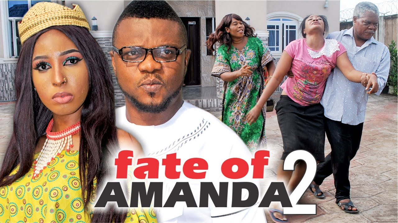 Download 2017 Latest Nigerian Nollywood Movies - Fate Of Amanda 2