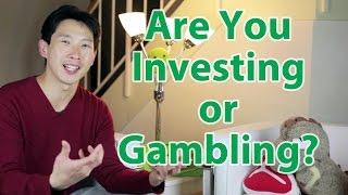 Are You Investing or Gambling | BeatTheBush