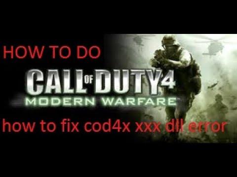 How To Fix Cod4x Xxx Dll Error