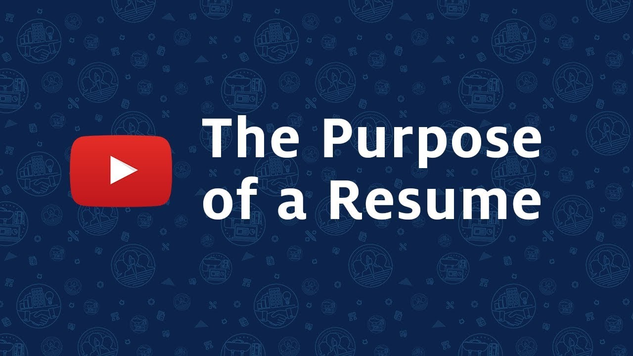 The Purpose Of A Resume   YouTube  Purpose Of A Resume