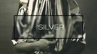 SILVER / Photoshoot