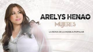 Mujeres - Arelys Henao (Audio)música popular.