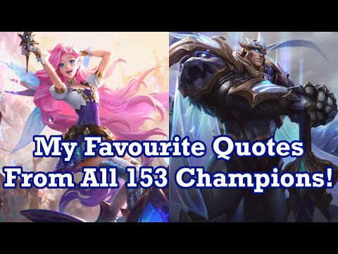 My Favourite Quote from Every League of Legends Champion! (2020 Edition)