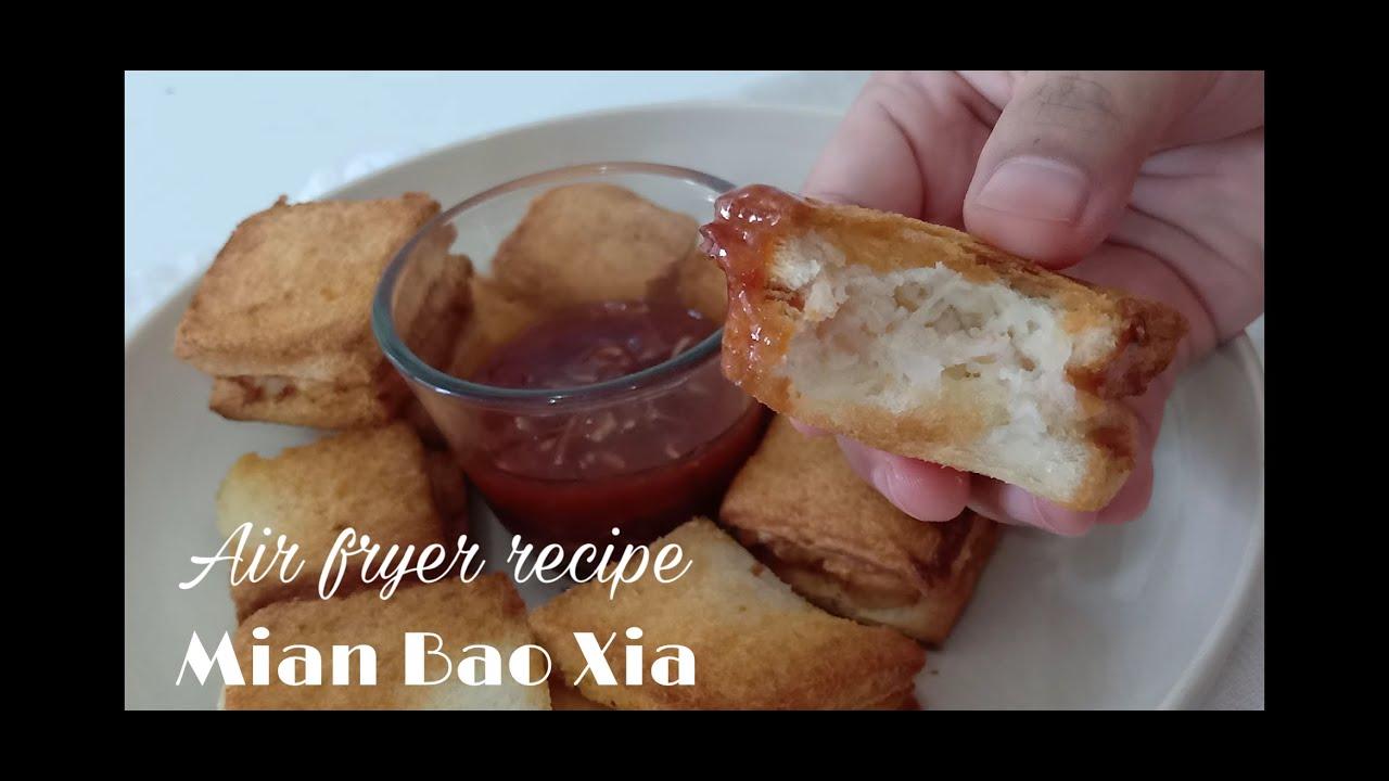 Air Fryer Recipe Mian Bao Xia Youtube