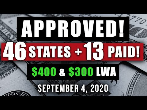 UNEMPLOYMENT LWA $400 & $300 UPDATE 09/05/2020 (46 APPROVED & 13 PAID!)