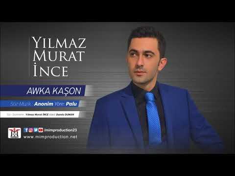 Yılmaz Murat İnce - Awka Kaşon [Official Audio © 2017 Mim Production]