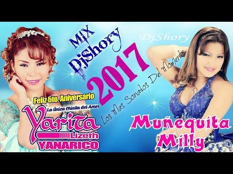 Mix 2017_2018✓ Yarita lizeth yanarico & Muñequita Milly_Reynas Del Folklore Sureño__djshory